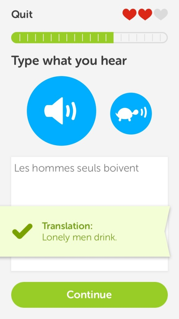 """Lonely men drink."" Yes, Duolingo, that's what I hear."
