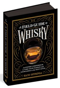 """A Field Guide to Whisky,"" by Hans Offringa"